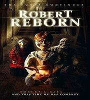 Robert Reborn 2019 Hindi Dubbed Film 123movies