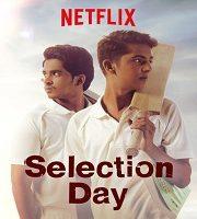 Selection Day 2018 Hindi Season 1 Complete Web Series 123movies