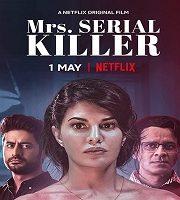 Mrs. Serial Killer 2020 Hindi Film 123movies