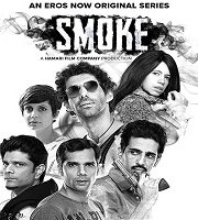 Smoke 2018 Season 1 Hindi Complete Web Series 123movies Film