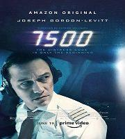 7500 (2020) Hindi Dubbed 123movies Film