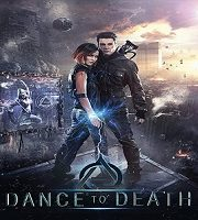 Dance to Death 2017 Hindi Dubbed 123movies