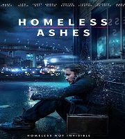 Homeless Ashes 2019 English Film 123movies