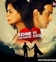 Kehne Ko Humsafar Hain 2019 Hindi Season 2 Complete Web Series 123movies