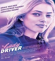 Lady Driver 2020 Hindi Dubbed 123movies Film