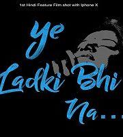Ye Ladki Bhi Na 2019 Hindi 123movies Film