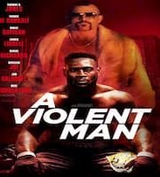 A Violent Man 2017 Hindi Dubbed 123movies Film