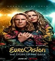 Eurovision Song Contest The Story of Fire Saga 2020 Hindi Dubbed 123movies Film