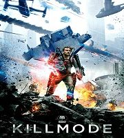 Kill Mode Hindi Dubbed 2019 Film 123movies