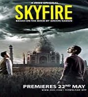 Skyfire 2019 Season 1 Hindi Complete Web Series 123movies Film
