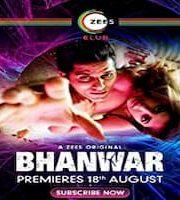 Bhanwar 2020 Hindi Season 1 Complete Web Series 123movies Film