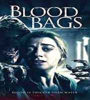 Blood Bags Hindi Dubbed 123movies Film