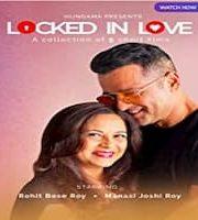 Locked in Love 2020 Hindi Season 1 Complete Web Series 123movies (1)