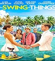 The Swing of Things 2020 Hindi Dubbed 123movies Film