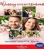 Wedding Every Weekend 2020 Hallmark 123movies Film