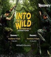 Into the Wild with Bear Grylls Akshay Kumar 2020 Hindi 123movies