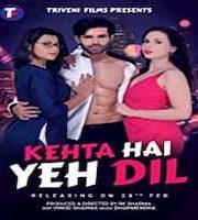 Kehta Hai Yeh Dil 2020 Hindi 123movies