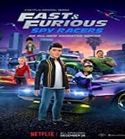 Fast and Furious Spy Racers Hindi Season 2 Complete Web Series 123movies