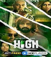 High 2020 Hindi Season 1 Complete Web Series 123movies HD