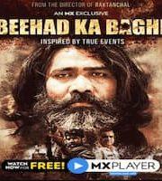 Beehad Ka Baghi 2020 Hindi MX Orginal Season 1 Web Series 123movies