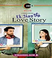 Ek Jhoothi Love Story 2020 Hindi Season 1 Complete Web Series 123movies