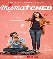 Mismatched 2020 Hindi Season 1 Complete Web Series 123movies Film
