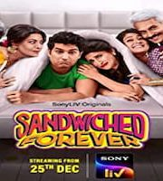 Sandwiched Forever 2020 Hindi Season 1 Complete Sonyliv TV Web Series 123movies