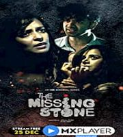 The Missing Stone 2020 Hindi Season 1 MX Web Series Complete 123movies Film