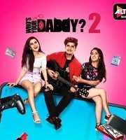 Who's Your Daddy 2020 Hindi Season 2 Complete Web Series 123movies