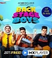 Backstage Boys 2021 Hindi Season 1 MX Player Complete Web Series 123movies