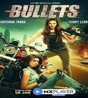 Bullets 2021 Hindi Season 1 MX Player Complete Web Series 123movies