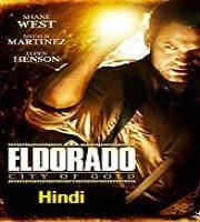 El Dorado City of Gold Hindi Dubbed 123movies Film