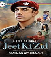 Jeet Ki Zid 2021 Hindi Season 1 Complete Web Series 123movies Film