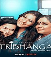 Tribhanga 2021 Hindi 123movies Film