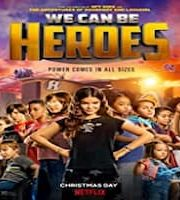 We Can Be Heroes Hindi Dubbed 123movies Film