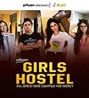 Girls Hostel 2018 Hindi Season 1 Complete Web Series 123movies Film