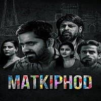 Matkiphod 2021 Hindi Season 1 Complete Web Series 123movies Film