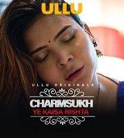 Charmsukh (Yeh Kaisa Rishta)