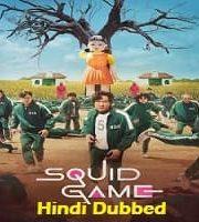 Squid Game 2021 Hindi Dubbed Season 1